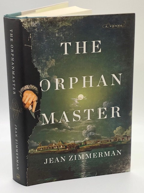The Orphanmaster: A Novel of Early Manhattan, by Jean Zimmerman