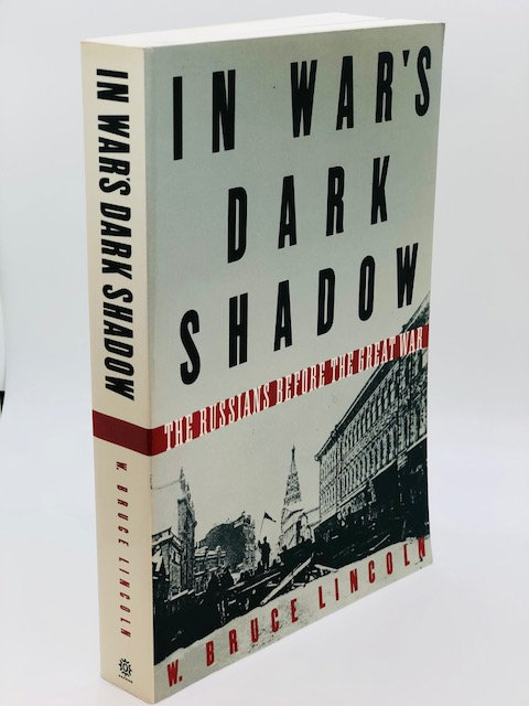 In War's Dark Shadow: The Russians Before The Great War