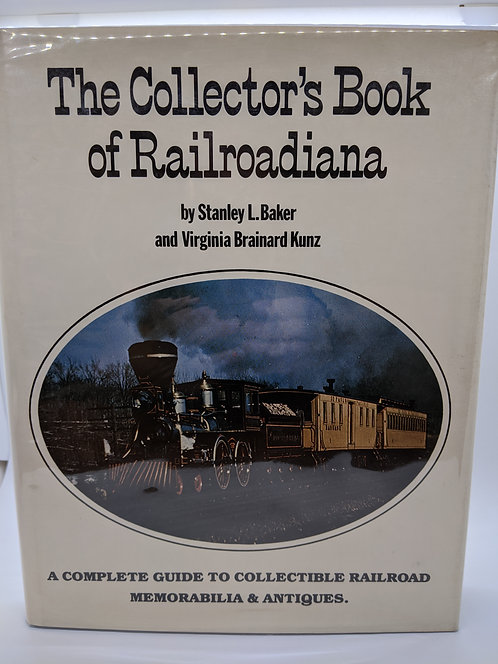 The Collector's Book of Railroadiana