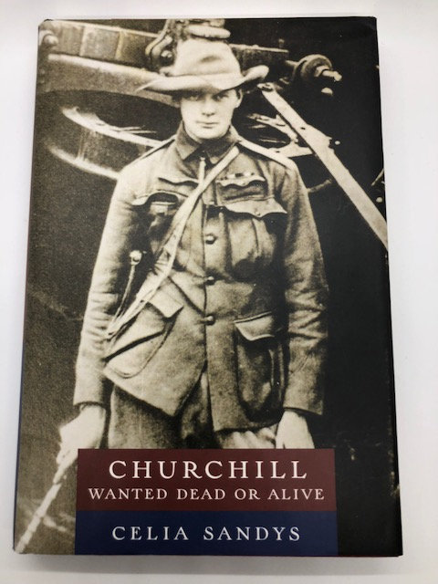 Churchill: Wanted Dead or Alive, by Celia Sandys