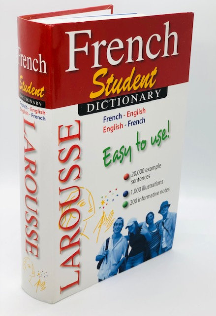 French Student Dictionary: French-English (Larousse)