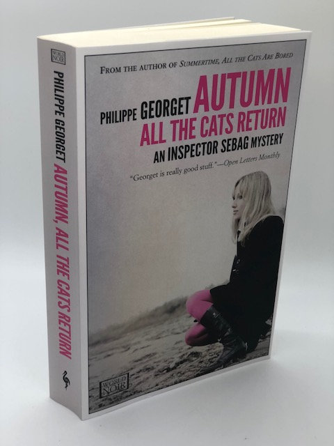 Autumn, All the Cats Return (The Inspector Sebag Mysteries Book 2)
