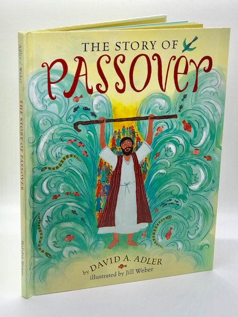 The Story of Passover, by David A. Adler