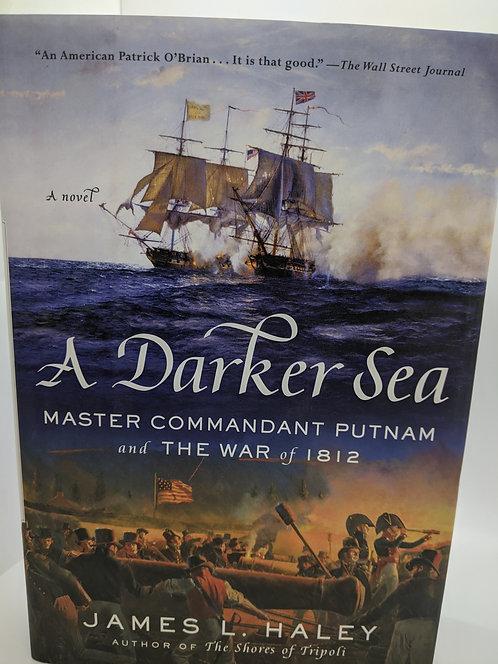 A Darker Sea: Master Commandant Putnam and the War of 1812