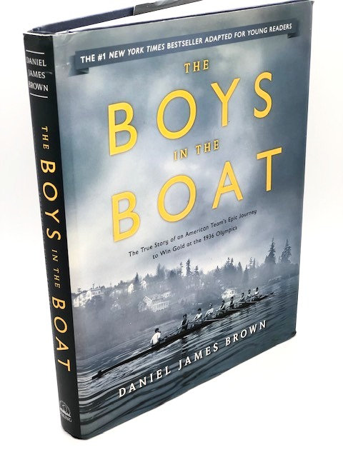 The Boys in the Boat: The True Story of an American Team's Epic Journey to Wi