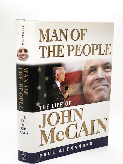 Man of the People: The Life of John McCain, by Paul Alexander