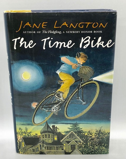 The Time Bike (Hall Family Chronicles) by Jane Langton