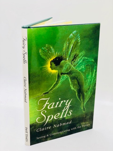 Fairy Spells: Seeing and Communicating with the Fairies