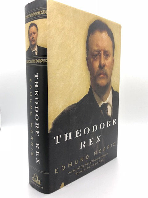 Theodore Rex, by Edmund Morris