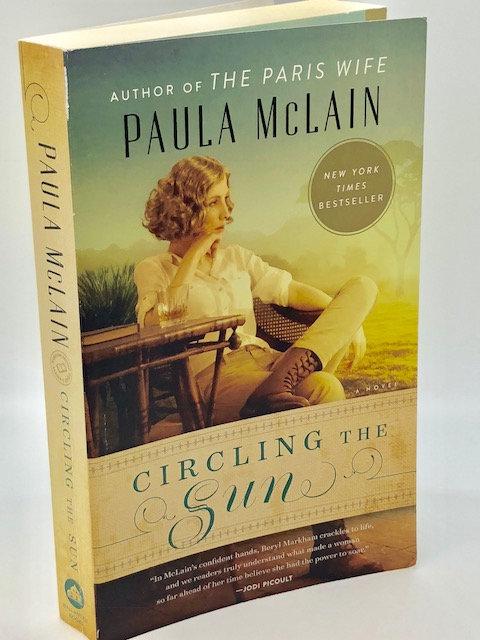 Circling The Sun, by Paula McLain