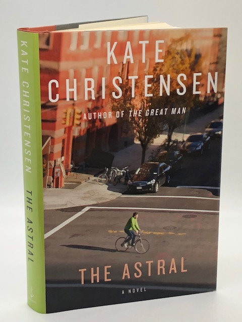 The Astral: A Novel, by Kate Christensen