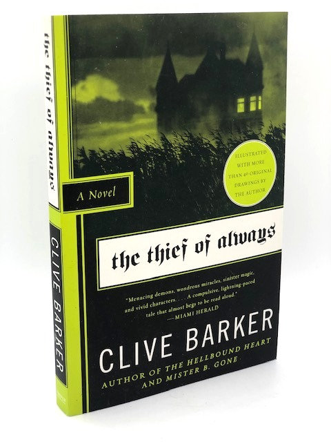 The Thief of Always (A Novel) by Clive Barker