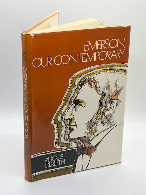 Emerson, Our Contemporary, by August Derleth