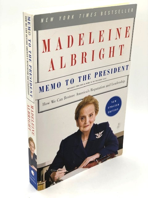 Memo to the President, by Madeline Albright