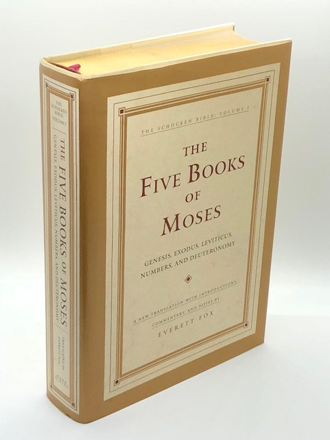 The Five Books of Mose: Genesis, Exodus, Leviticus, Numbers, and Deuteronomy