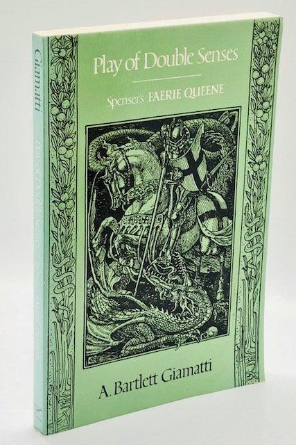 Play of Double Sense: Spenser's Faerie Queene