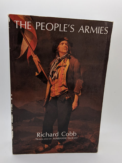 The People's Armies: The Armees Revolutionnaires
