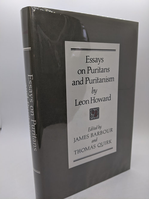 Essays on Puritans and Puritanism