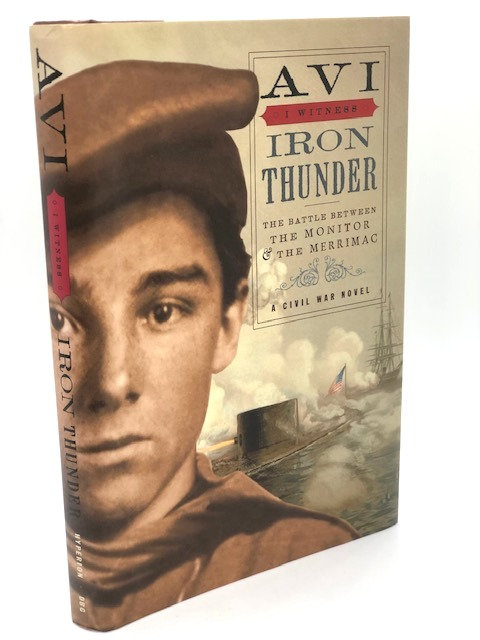 Iron Thunder: The Battle between the Monitor & the Merrimac (I Witness)