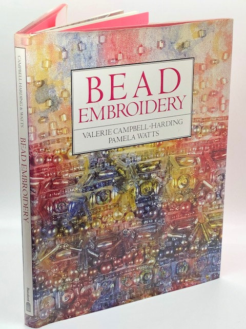 Bead Embroidery, by Valeria Campbell-Harding & Pamela Watts