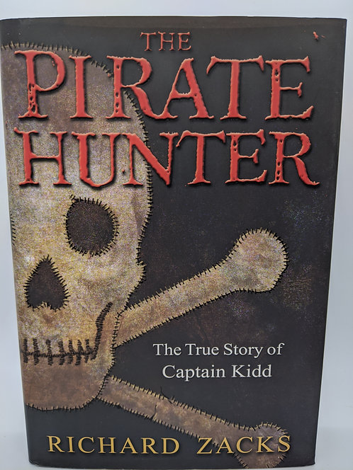 Pirate Hunter: The True Story of Captain Kidd
