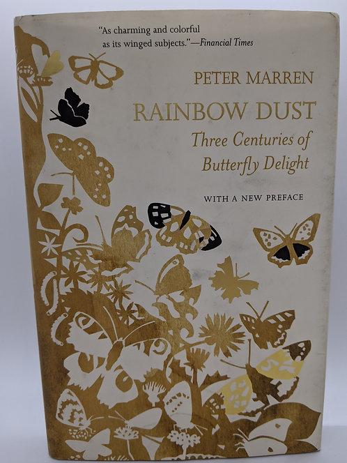 Rainbow Dust: Three Centuries of Butterfly Delight