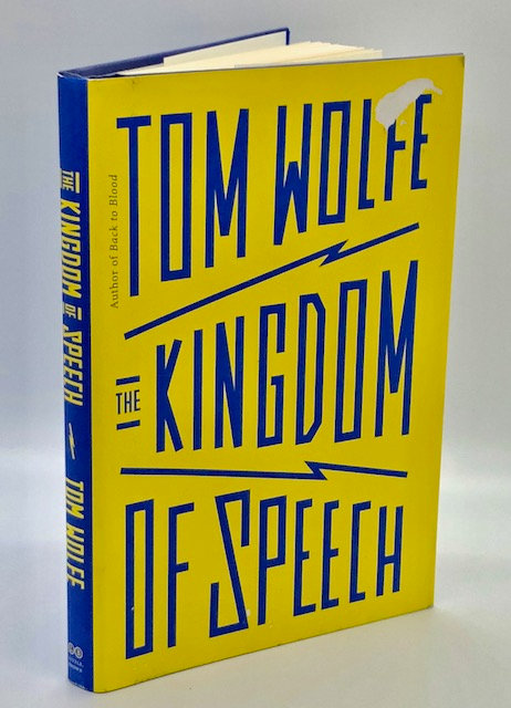 The Kingdom of Speech, by Tom Wolfe