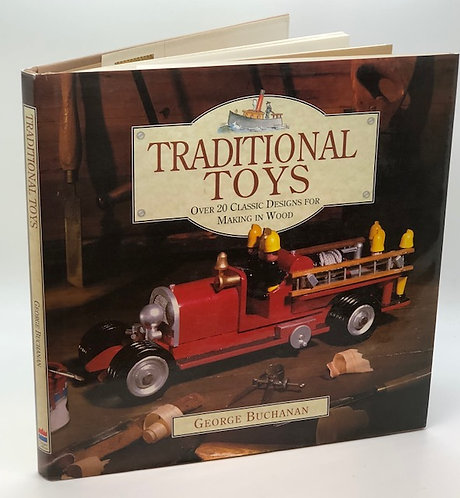 Traditional Toys: Over 20 Classic Designs For Making In Wood