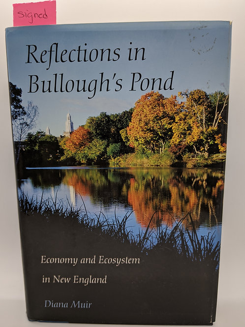 Reflections in Bullough's Pond: Economy and Ecosystem in New England