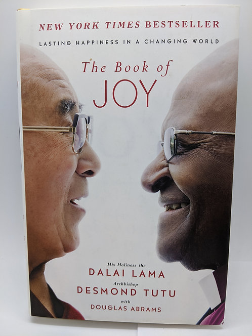 The Book of Joy: Lasting HappinessIn A Changing World