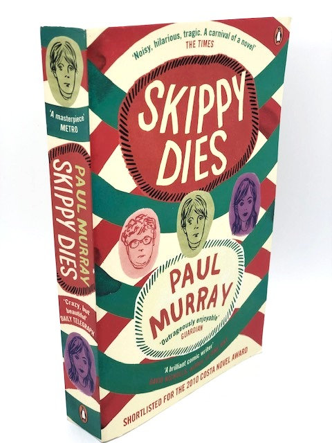 Skippy Dies:  A Novel, by Paul Murray