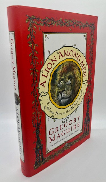 A Lion Among Men: Volume 3 in the Wicked Years. by Gregory Maguire
