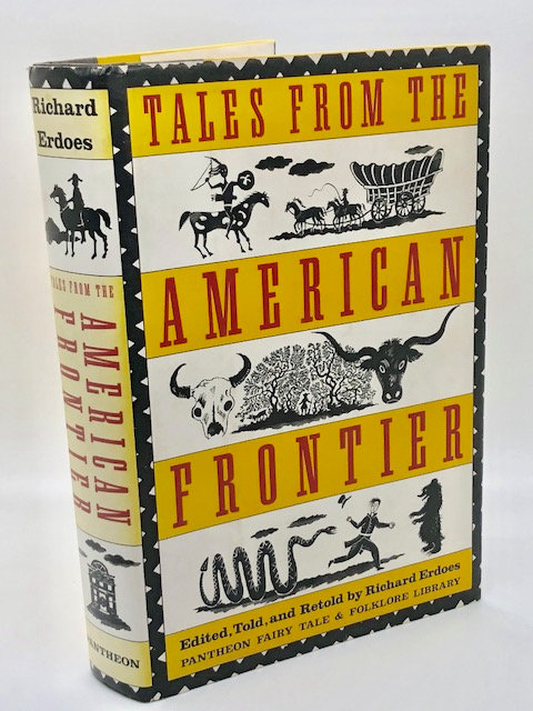 Tales from the American Frontier (Pantheon Fairy Tale and Folklore Library)