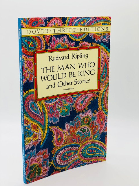 The Man Who Would Be King, and Other Stories, by Rudyard Kipling