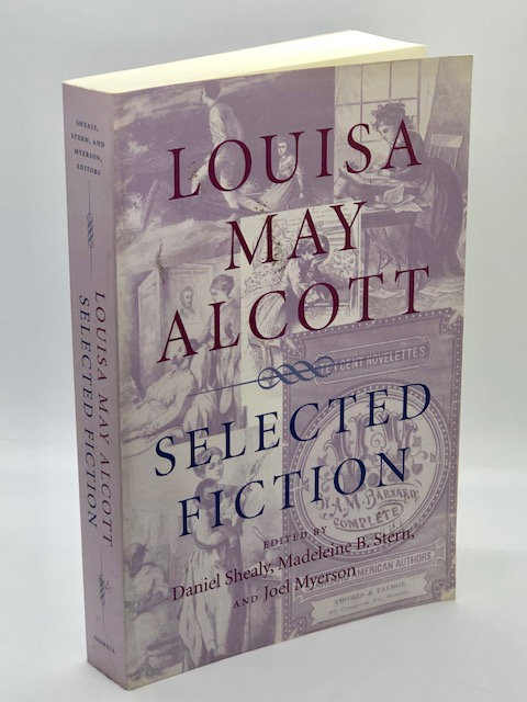 Louisa May Alcott: Selected Fiction