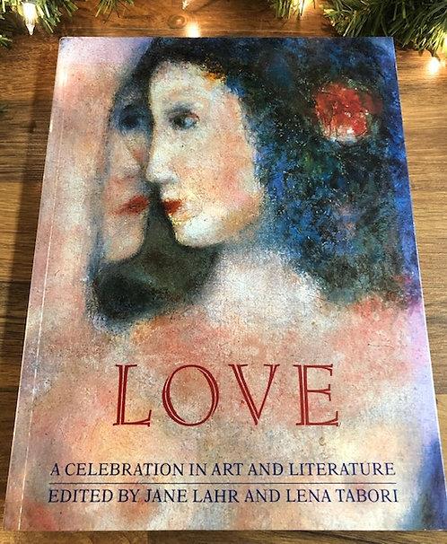 Love: A Celebration In Art and Literature