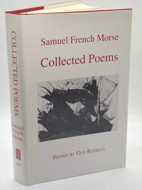 Collected Poems of Samuel French Morse