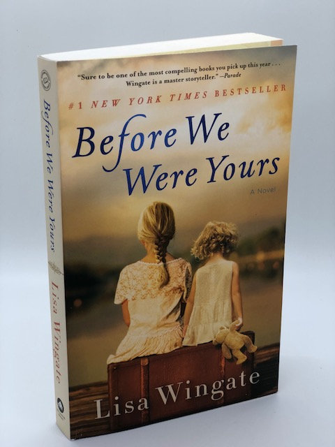 Before We Were Yours (A Novel), by Lisa Wingate