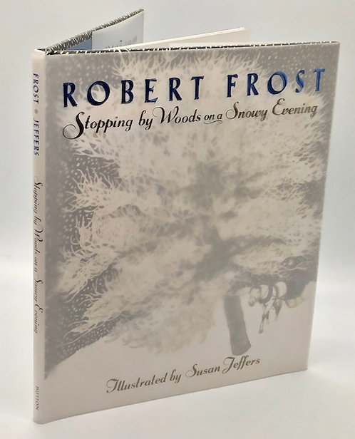 Robert Frost: Stopping by Woods On A Snowy Evening