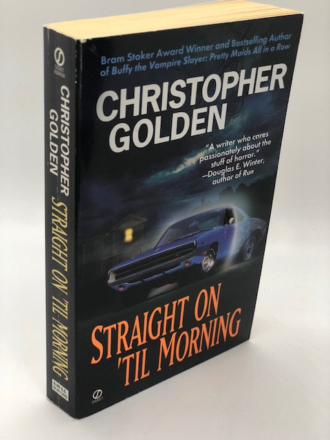 Straight On 'Til Morning, by Christopher Golden