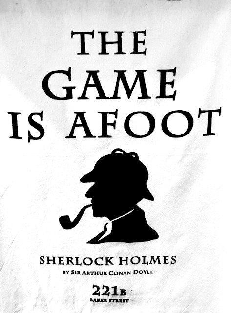 "Tea Towel: Sherlock Holmes, ""The Game is Afoot"""