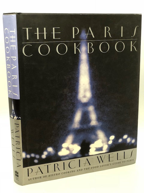The Paris Cookbook, by Patricia Wells
