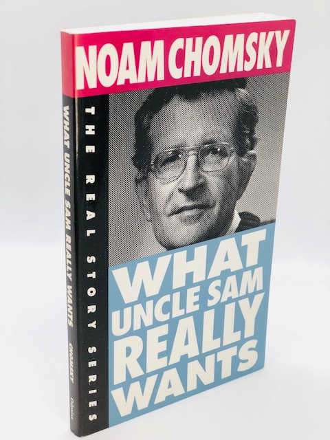 What Uncle Sam Really Wants, by Noam Chomsky