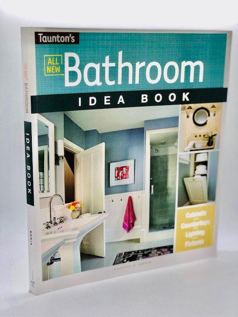 Bathroom Idea Book: Cabinets, Countertops, Lighting, Fixtures
