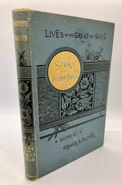 Story of Theodore Parker, by Grace A. Oliver