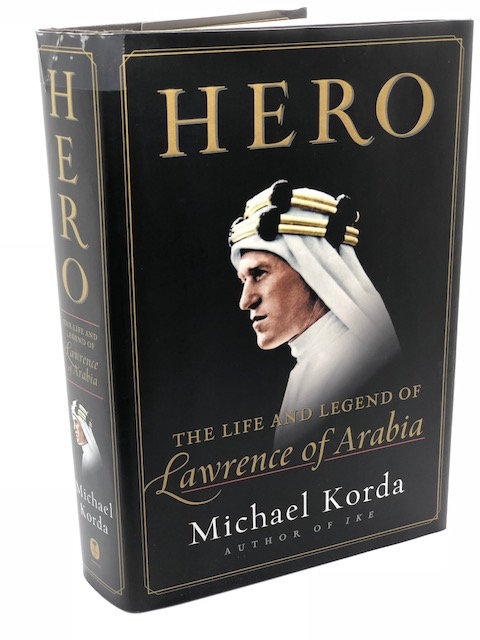 Hero: The Life and Legend of Lawrence of Arabia, by Michael Kroda