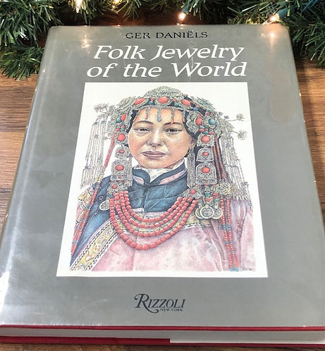 Folk Jewelry of thr World, by Ger Daniels