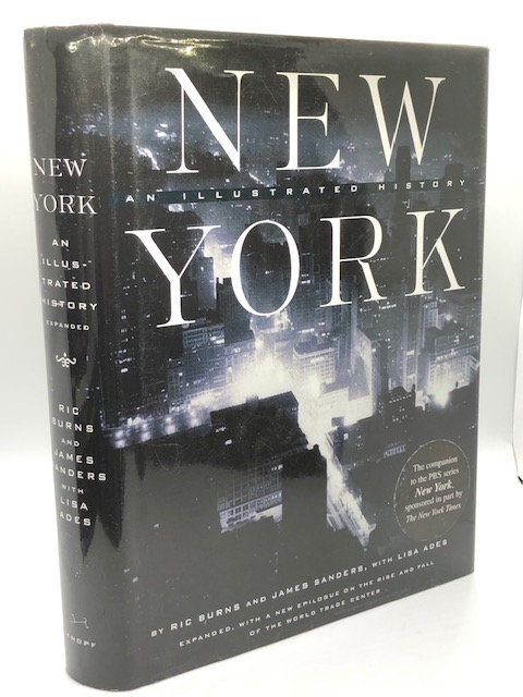 New York: An Illustrated History, by Ric Burns and James Sanders with Lisa Ades