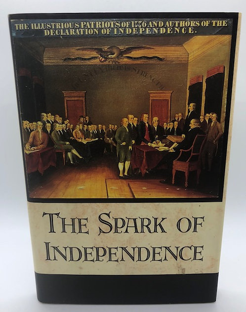 The Spark of Indepence, by C.G.