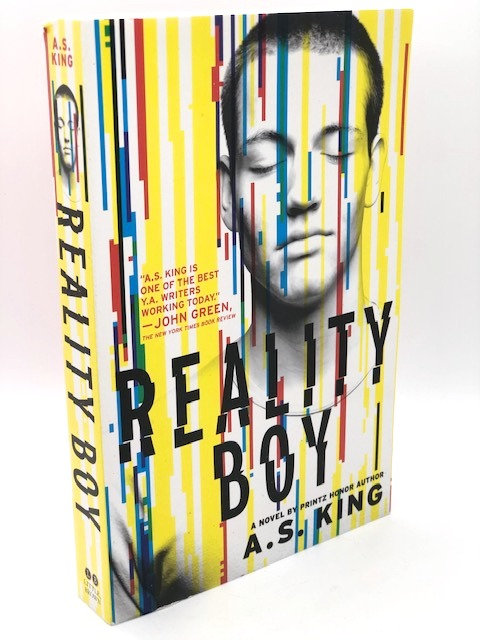 Reality Boy: A Novel, by A.S. King